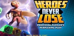 Heroes Never Lose Professor Puzzler's Perplexing Ploy (1)